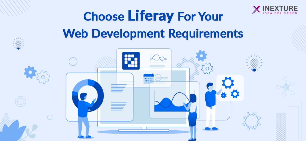 Choose Liferay For Your Web Development Requirements