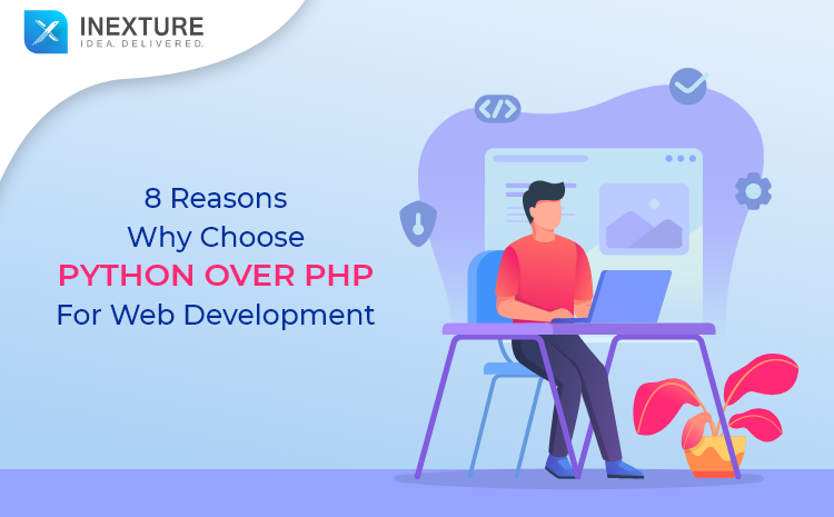 8 Reasons to Choose Python over PHP for Web Development