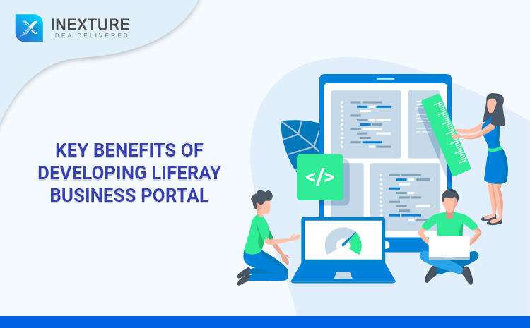Key Benefits of developing Liferay Business Portal