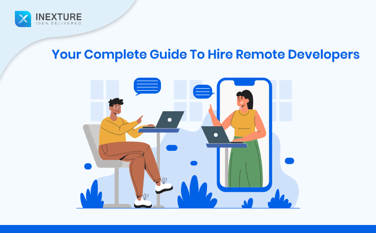 Ultimate Guide to Hire Remote Developers from INDIA