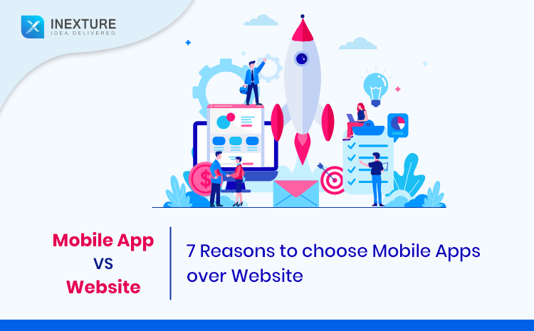 Mobile App vs. Website : 7 Reasons to choose Mobile Apps over Website