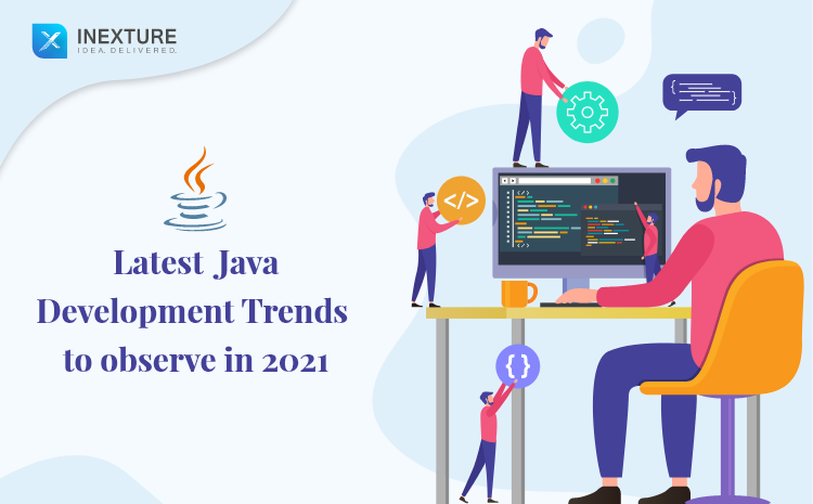Latest Java Development Trends to observe in 2021