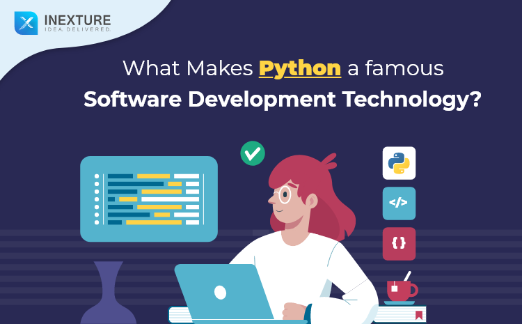 What Makes Python a famous Software Development Technology?