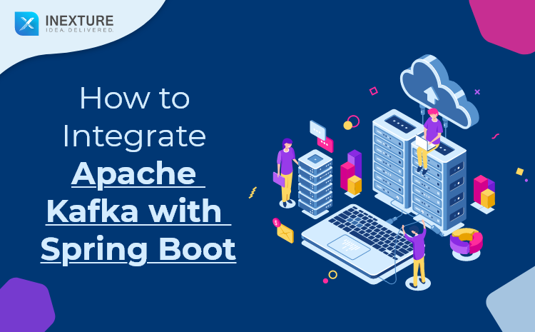 How to Integrate Apache Kafka with Spring Boot