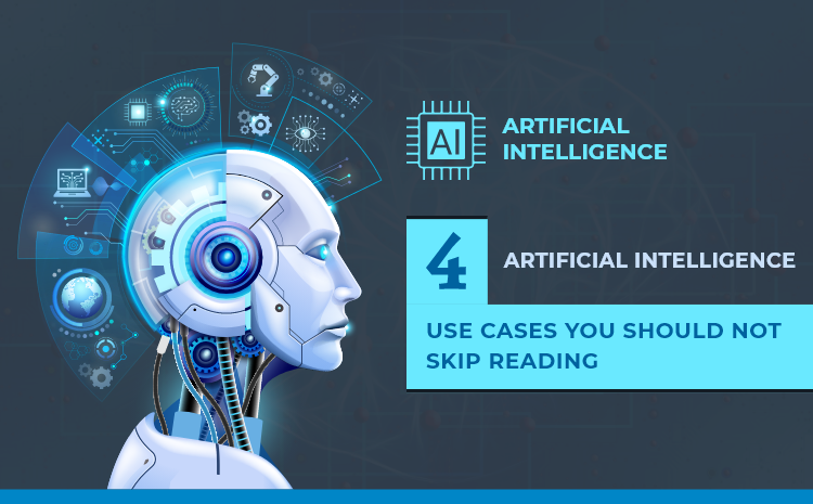 4 AI Use Cases You Should Not Skip Reading – Infographic